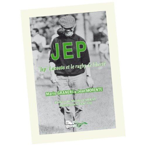 Jep  Jep Lacoste et le Rugby de Liberte