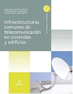 Infraestructuras comunes de telecomunicaciones en viviendas