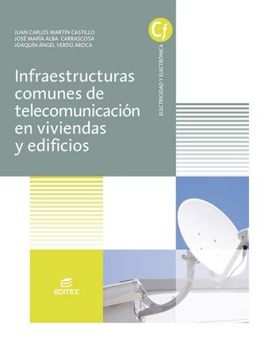 Infraestructuras comunes de telecomunicaciones en viviendas y edificios (Ciclos Formativos)