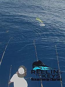 Reelin' In The Keys- Ocean Energy