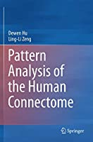 Pattern Analysis of the Human Connectome