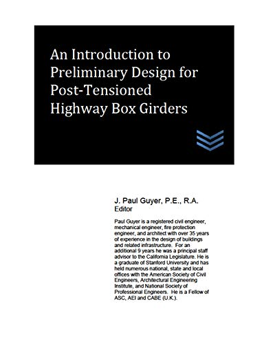 An Introduction to Preliminary Design for Post-Tensioned Highway Box Girders