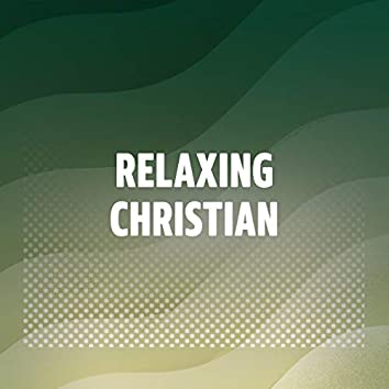 Relaxing Christian