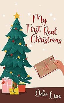 My First Real Christmas (English Edition) por [Deko Lipe, C. N.  Thurman]