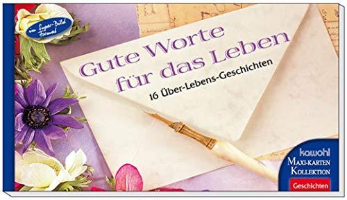 Gute Worte für das Leben: Kawohl-Maxi-Postkarten-Buch