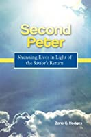 Second Peter: Shunning Error in Light of the Savior's Return 0988347288 Book Cover