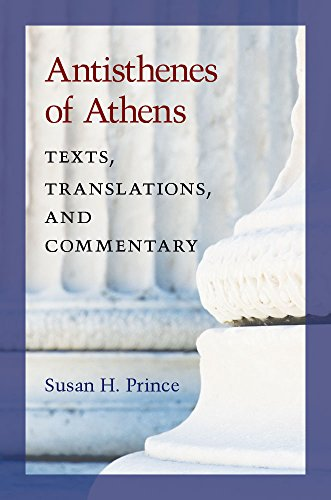 Antisthenes of Athens: Texts, Translations, and Commentary