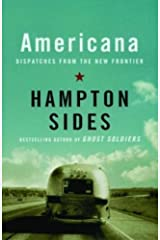 Americana: Dispatches from the New Frontier Kindle Edition