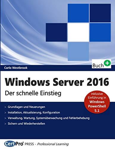 Windows Server 2016: Der schnelle Einstieg