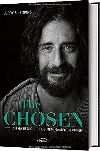 The Chosen - Ich habe dich bei deinem Namen gerufen: Roman.