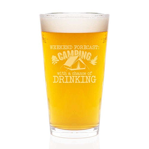 Weekend Forecast: Camping With a Chance Of Drinking Engraved Pint Glass 16-ounce