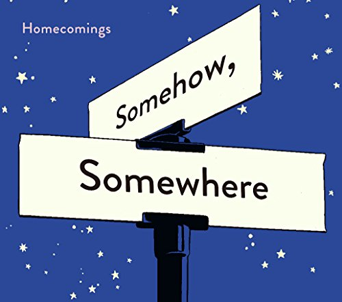 Somehow, Somewhere