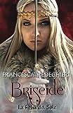 Briseide: La figlia del sole