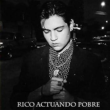 Rico Actuando Pobre (Remastered)