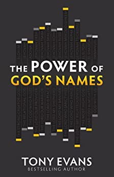The Power of God's Names by [Tony Evans]