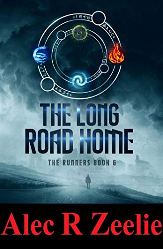 The Long Road Home (The Runners series - Book 6) (English Edition)