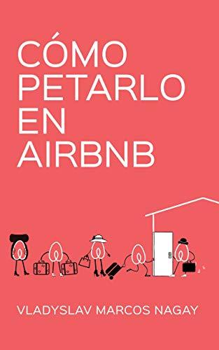 Cómo Petarlo en Airbnb