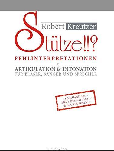Stütze!!? – Fehlinterpretationen + Artikulation & Intonation für Bläser, Sänger und Sprecher