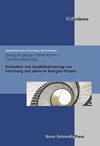 Evaluation und Qualitätssicherung von Forschung und Lehre im Bologna-Prozess (Applied Research in Psychology and Evaluation, Band 1)