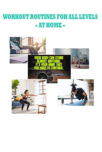 Workout routines for all levels: workout routine at home, workout routines for beginners
