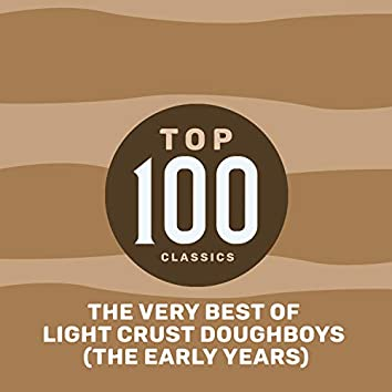 Top 85 Classics - The Very Best of Light Crust Doughboys
