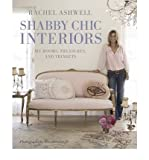 Rachel Ashwell's Shabby Chic Interiors (CICO Books) (Hardback) - Common