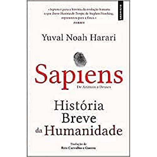 Sapiens - História Breve da Humanidade De animais a Deuses (15ª Edição)