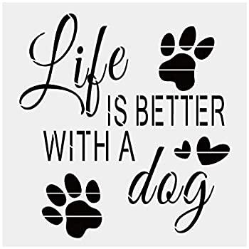 Life is Better with A Dog Alphabet Large Letter Stencil for Painting on Wood Canvas Walls Floors Fabrics and Furniture Paint Wooden Signs DIY Home Decor Reusable Plastic Stencil 12  x 12