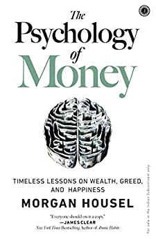 The Psychology of Money by [Morgan Housel]