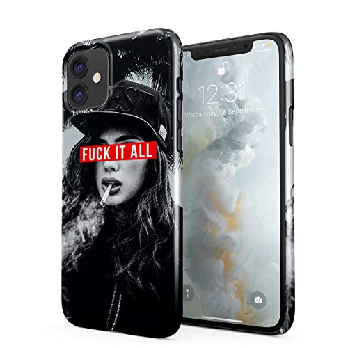 Fuck It All West Coast Smoking Dope Swag Girl California Cali Sun Hard Thin Plastic Phone Case Cover For iPhone 11