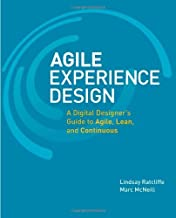 Agile Experience Design: A Digital Designer's Guide to Agile, Lean, and Continuous (Voices That Matter) by Lindsay Ratcliffe Marc McNeill(2011-11-28)