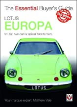 Lotus Europa: S1, S2, Twin-cam & Special 1966 to 1975 (Essential Buyer's Guide)