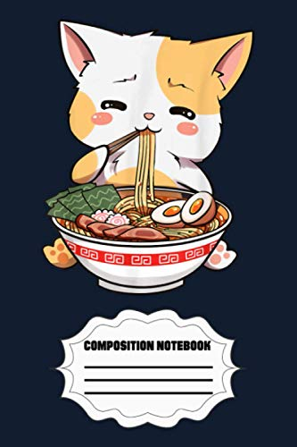 Kawaii Neko Ramen Cute Ramen Cat Japanese Noodle Funny Anime 0KP8E Notebook: 120 Wide Lined Pages - 6' x 9' - College Ruled Journal Book, Planner, Diary for Women, Men, Teens, and Children