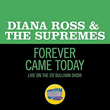 Forever Came Today (Live On The Ed Sullivan Show, March 24, 1968)