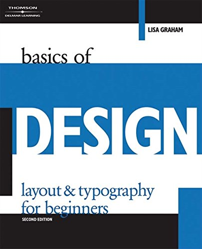 Basics of Design: Layout & Typography for Beginners (Design Concepts)