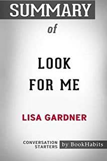 Summary of Look for Me by Lisa Gardner: Conversation Starters