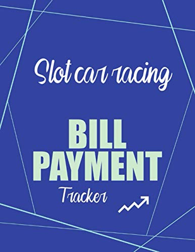 Slot car racing Bill Payment Tracker: Simple Monthly Bill Payments Checklist Organizer...