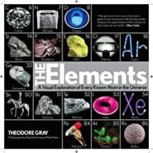 The Elements : A Visual Exploration of Every Known Atom in the Universe (Hardcover)--by Theodore Gray [2009 Edition]