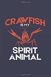 Crawfish Is My Spirit Animal: Crustacean 2020 Planner | Weekly & Monthly Pocket Calendar | 6x9 Softcover Organizer | For Sealife, Lobster, Seafood And Animal Fan