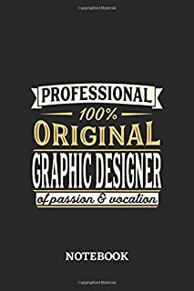 Professional Original Graphic Designer Notebook of Passion and Vocation: 6x9 inches - 110 graph paper, quad ruled, squared, grid paper pages • Perfect Office Job Utility • Gift, Present Idea