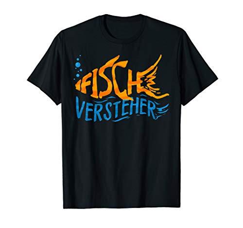 Fische Versteher Aquarium Aquarianer Zierfische T-Shirt
