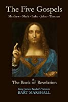 The Five Gospels and the Book of Revelation