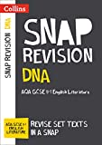 DNA: AQA GCSE 9-1 English Literature Text Guide: For the 2020 Autumn & 2021 Summer Exams (Collins GCSE Grade 9-1 SNAP Revision) (English Edition)