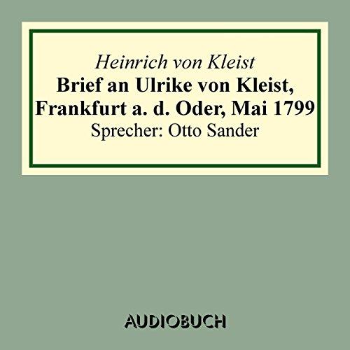 Brief an Ulrike von Kleist, Frankfurt a. d. Oder, Mai 1799 Titelbild