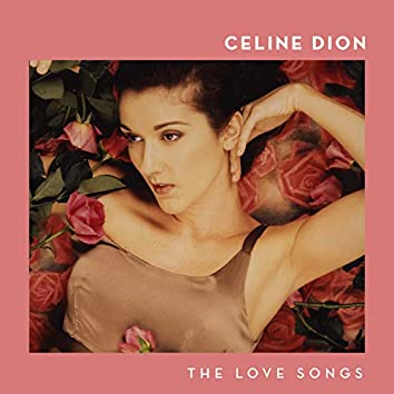 Celine Dion: The Love Songs