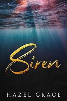 Siren: A Dark Retelling by [Hazel Grace, Sinister Collections]