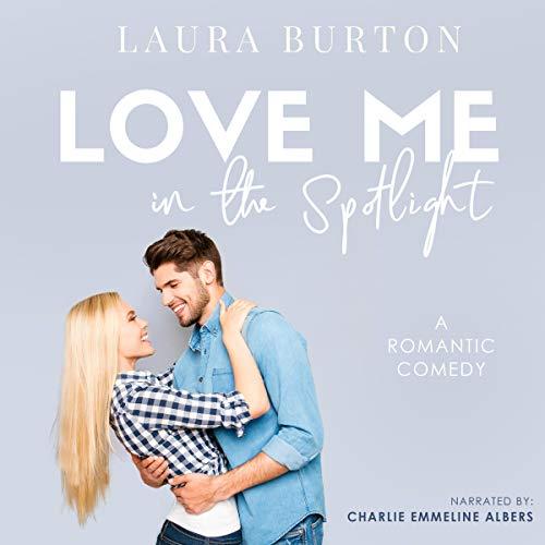 Love Me in the Spotlight cover art