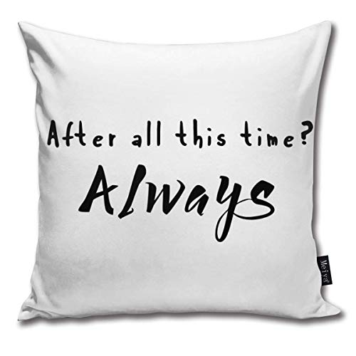 Emonye Snape After All This Time Always Pattern Square Decorative Throw Pillow Case Cushion Cover 18 x 18 inch