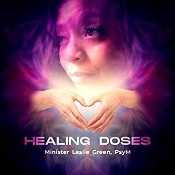 Healing Doses: Bible Scriptures to Sooth the Soul