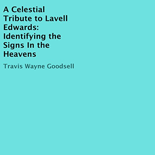 A Celestial Tribute to Lavell Edwards audiobook cover art